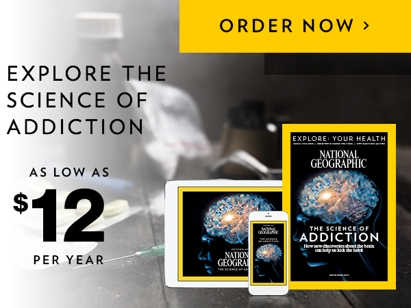 Order National Geographic for as low as $12 a year!