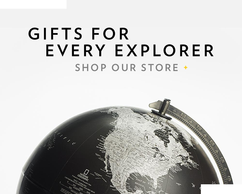GIFTS FOR EVERY EXPLORER | SHOP OUR STORE +