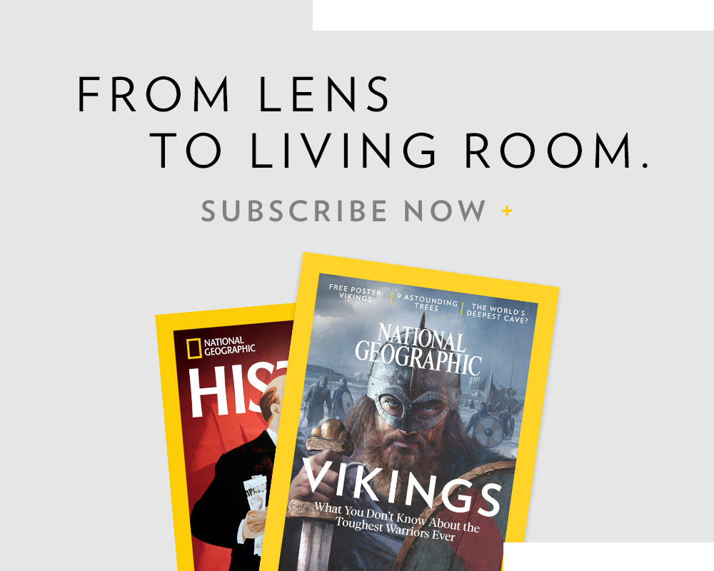 FROM LENS TO LIVING ROOM | SUBSCRIBE NOW +