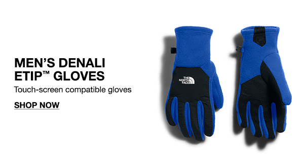 Men's Denali ETIP(tm) Gloves Touch-Screen Compatible gloves. SHOP NOW