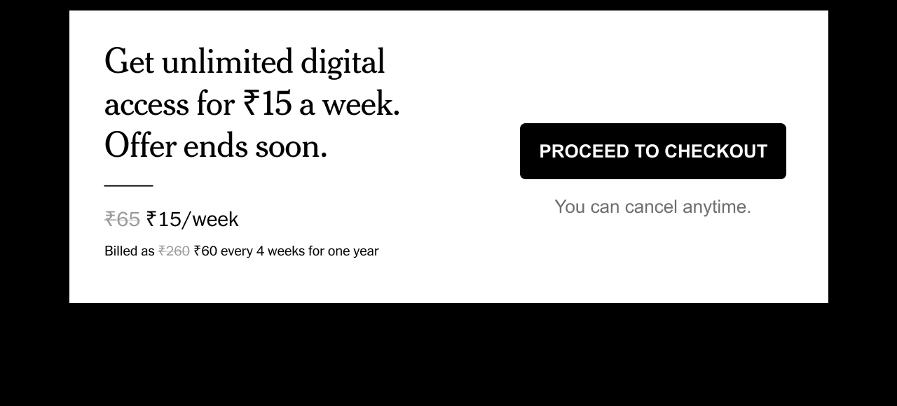 Get unlimited digital access for 15 Rupees a week. Offer ends soon.