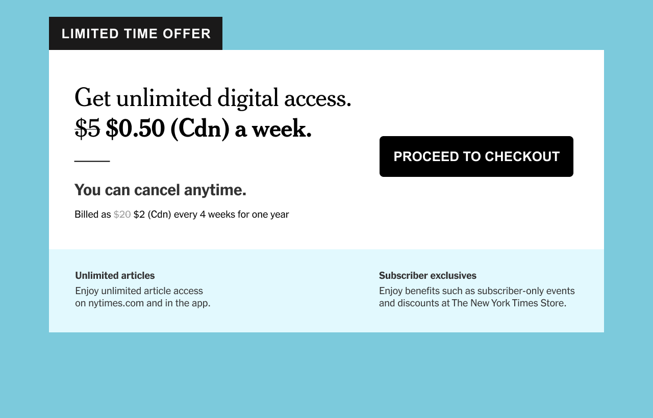 LIMITED TIME OFFER: Get unlimited digital access for $0.50 (Cdn) a week.