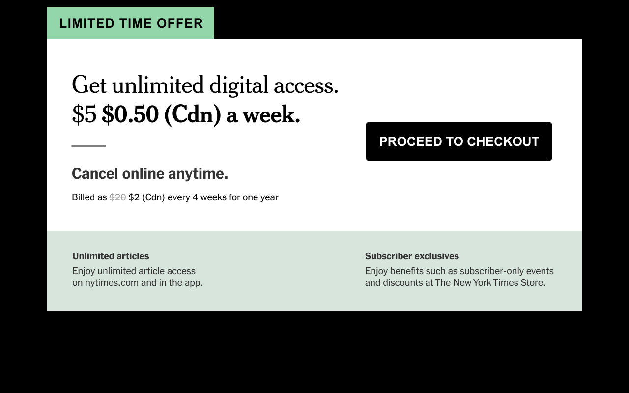 LIMITED TIME OFFER: Get unlimited digital access. $0.50 (Cdn) a week.